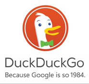 DuckDuckGo because Google is so 1984.